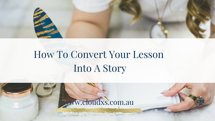 How To Convert Your Lesson Into A Story